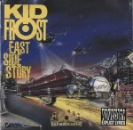 Kid Frost - East Side Story