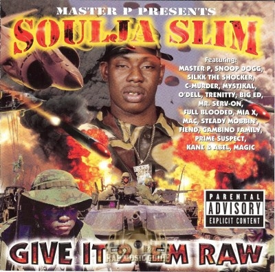 Soulja Slim - Give It 2 'Em Raw