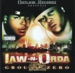 Law-N-Orda - Ground Zero