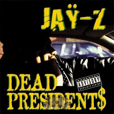 Jay-Z - Dead Presidents