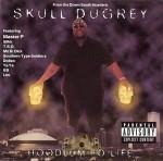 Skull Dugrey - Hoodlum Fo' Life