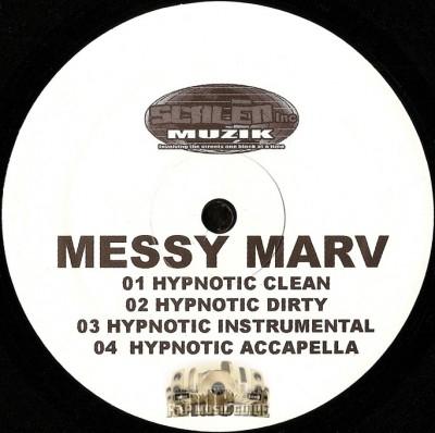 Messy Marv - Hypnotic