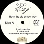 Baj - Back The Old School Way
