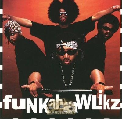 Funkahawlikz - Futuristic Ghetto Sicknizz
