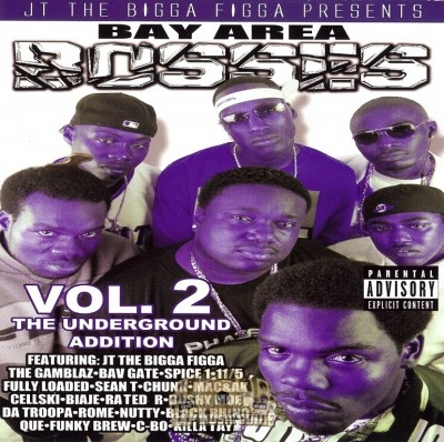 JT The Bigga Figga - Bay Area Bosses Vol. 2 The Underground Addition