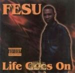 Fesu - Life Goes On