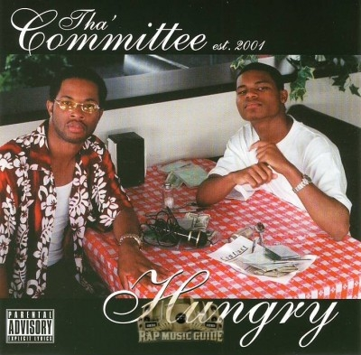 Tha Committee - Hungry