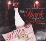 Spark aka Pacman - In The Hustlers Chronicles