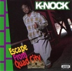 K-Nock - Escape From Quad City