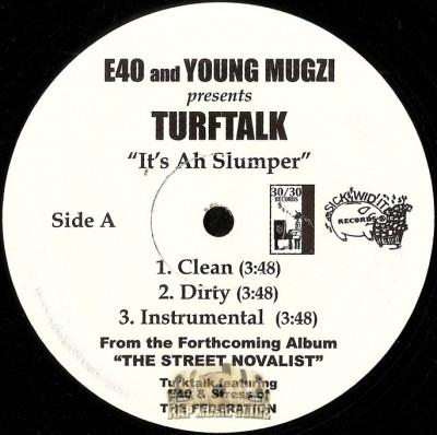 Turf Talk - It's Ah Slumper