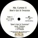 Mr. Capone-E - Don't Get It Twisted