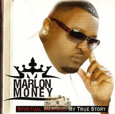 Marlon Money - Spiritual Warfare: My True Story
