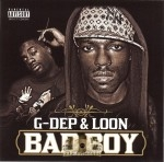 G-Dep & Loon - Bad Boy