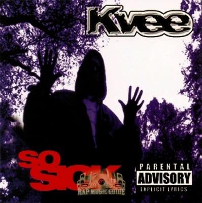 Kvee - So Sick