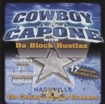 Cowboy & Baby Capone With Da Block Hustlaz - Da Original Block Burners