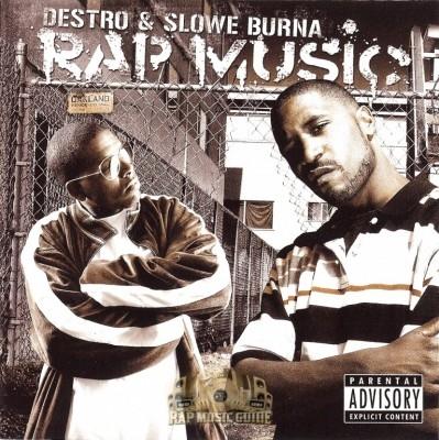 Destro & Slowe Burna - Rap Music