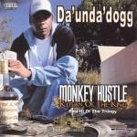 Coolio Da' Unda' Dogg - Monkey Hustle Return Of The King
