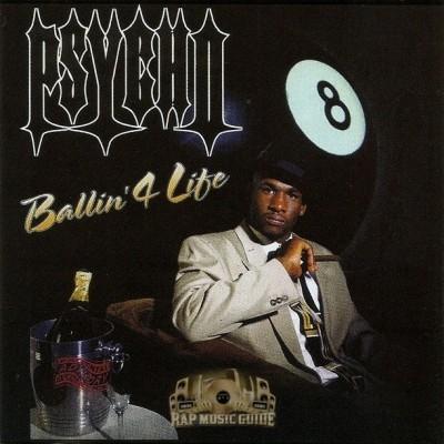 Psycho - Ballin' 4 Life