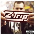 Z-Trip - Shifting Gears