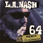 L.A. Nash - 64 Remix