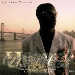 Uneek: The R&B Prince Of The Bay - RNB Thug Volume One
