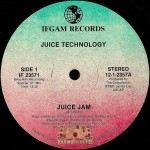 Juice Technology - Juice Jam / I Feel Good About Myself