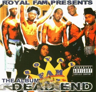 Royal Fam Presents - Dead End The Album