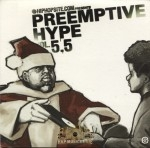 HipHopSite.com Presents - Preemptive Hype Vol. 5.5