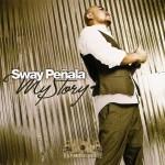 Sway Penala - My Story