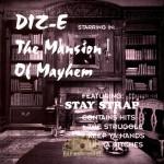 Diz-E - The Mansion Of Mayhem