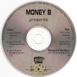 Money B - Life To Freak Ya / Pick A Part / N.A.B.