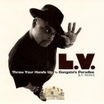 L.V. - Throw Your Hands Up / Gangsta's Paradise