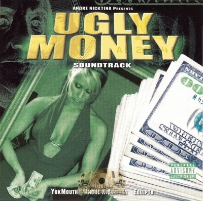 Andre Nickatina - Ugly Money Soundtrack