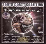 South Coast Coalition - Third World: Part 2