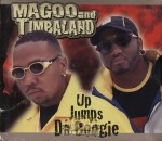 Magoo And Timbaland - Up Jumps Tha Boogie