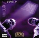 Bon & Nip - Unheard Of
