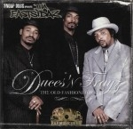 Tha Eastsidaz - Duces 'N Trayz: The Old Fashioned Way