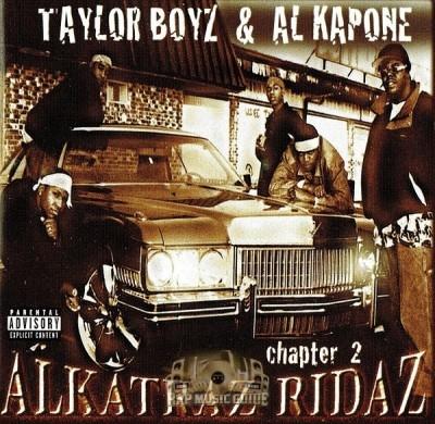 Taylor Boyz & Al Kapone - Alkatraz Ridaz Chapter 2