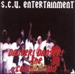 S.C.U. Entertainment - Danger! Danger! The Compilation