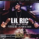 Lil Ric - Plugged In - Live From The Streets