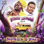 Mistah F.A.B. & G-Stack - Thizz Nation Vol. 18