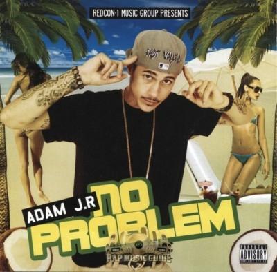 Adam J.R - No Problem
