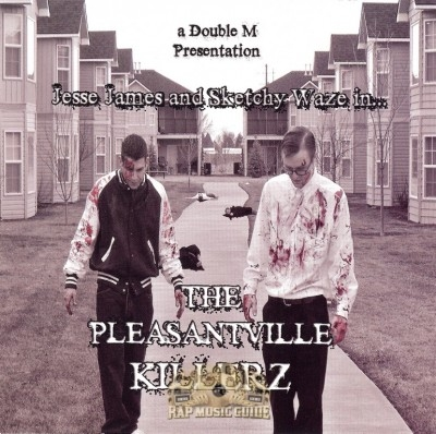 Jesse James And Sketchy Waze - The Pleasantville Killerz