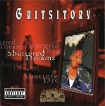 Gritsitory - Shattered Dreams