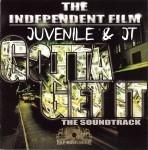 Juvenile & JT - Gotta Get It