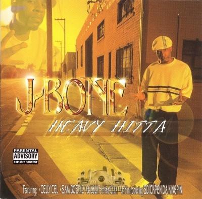 J-Bone - Heavy Hitta