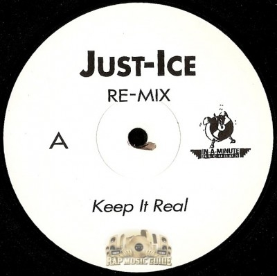Just-Ice - Keep It Real / Bad Boy Back In Town