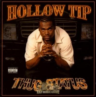 Hollow Tip - Thug Status