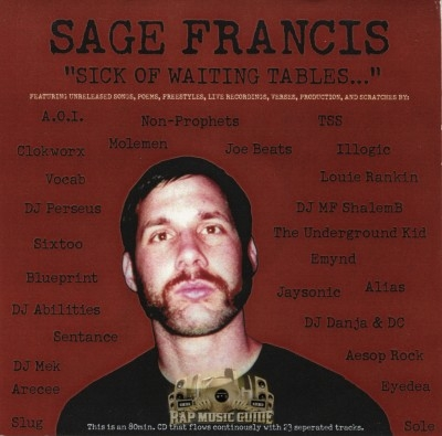 Sage Francis - Sick Of Waiting Tables...