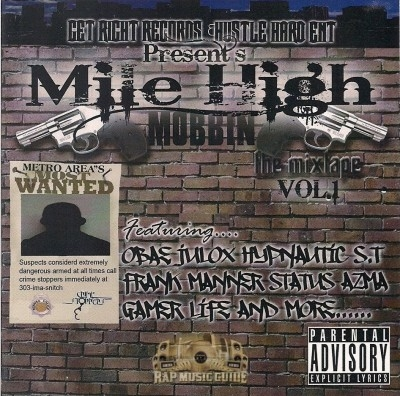 Get Right Records & Hustle Hard Ent. Presents - Mile High Mobbin The Mixtape Vol. 1